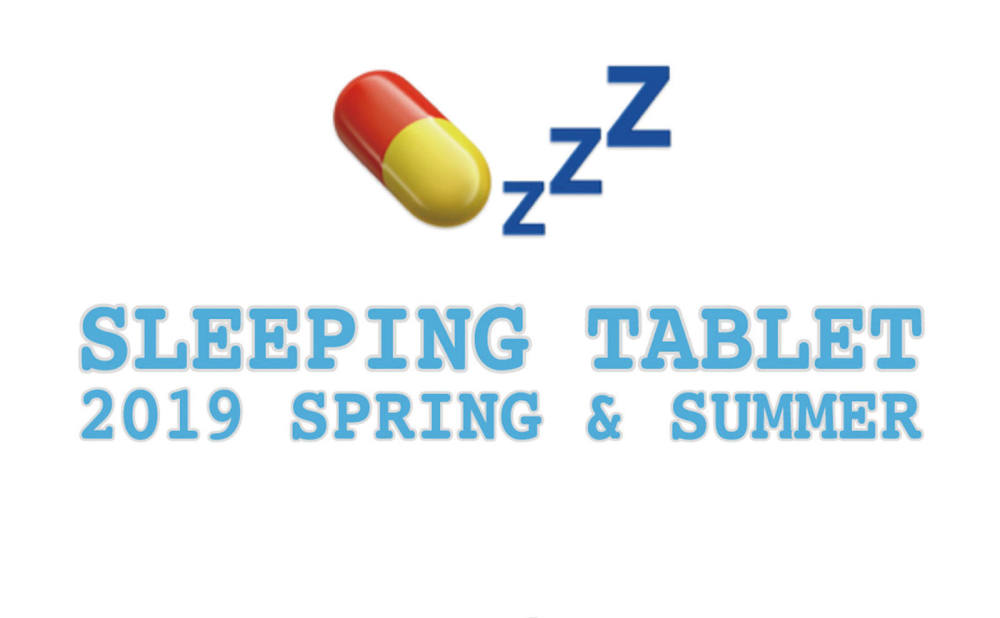 SLEEPING TABLET SS COLLECTION!